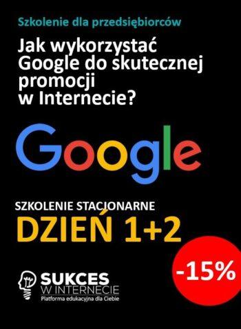 Szkolenie Google dzień 1 i 2 z rabatem -15%