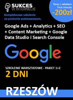 Szkolenie Google Ads, Analytics, Data STudio, SEO, Content Marketing dla początkujących w Rzeszowie