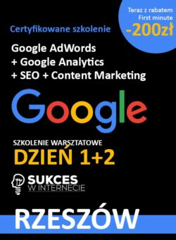 Szkolenie 2 dniowe Google Ads, Analytics i SEO w Rzeszowie