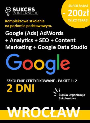 2 dniowe szkolenie z Google Ads, Google Analytics i SEO dla początkujących we Wrocławiu