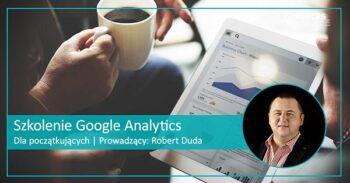 Certyfikowane Szkolenie google Analytics